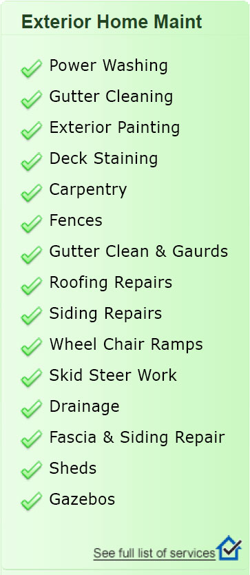 Exterior Home Maintenance to help Our Customers with Home